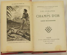 LOUIS BOUSSENARD LES PIRATES DES CHAMPS D'OR AVVENTURA ADVENTURE FINE 1800 INCIS