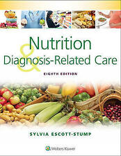 Nutrition and Diagnosis-Related Care by Sylvia Escott-Stump (Paperback, 2015)