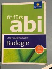 Fit fürs Abi Biologie Oberstufenwissen (Schroedel Verlag, Arbeitsbuch, 2015)
