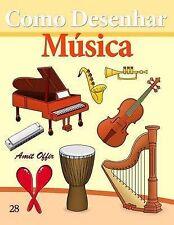Como Desenhar: Música: Livros Infantis (Como Desenhar Comics) (Volume 28) (Portu