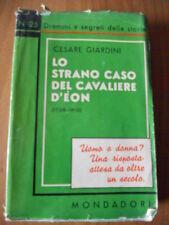 Cesare Giardini LO STRANO CASO DEL CAVALIERE D'EON 1° ed. Mondadori 1935