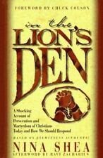 In the Lion's Den: A Shocking Account of Persecuted and Martyrdom of Christians