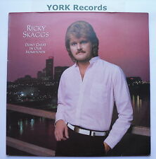 RICKY SKAGGS - Don't Cheat In Our Hometown - Ex Con LP Record Epic EPC 25654
