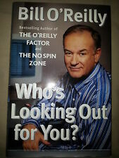 BILL O'REILLY SIGNED WHO'S LOOKING OUT FOR YOU? BOOK