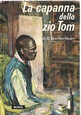 LA CAPANNA DELLO ZIO TOM - HARRIET BEECHER STOWE - ED. MURSIA
