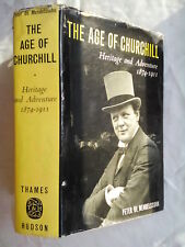 PETER DE MENDELSSOHN.THE AGE OF CHURCHILL 1874-1911.1ST/2 H/B D/J 1961,B/W ILLS