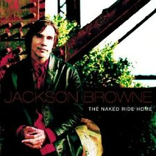 Jackson Browne The Naked Ride Home CD NEW SEALED 2002 The Night Inside Me+