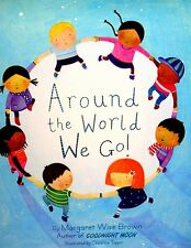 Around the World We Go! by Margaret Wise Brown MULTI CULTURE GOODNIGHT MOON