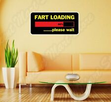 "Fart Loading Please Wait Funny Wall Sticker Room Interior Decor 25""X12"""