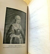 The Reign of Ferdinand and Isabella the Catholic Vol. I / Prescott VTG HC 1893!