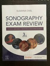 Sonography Exam Review : Physics, Abdomen, Obstetrics and Gynecology By S. OVEL
