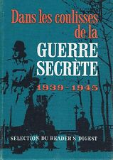 Dans Les Coulisses De La Guerre Secrete   Selection Du Readers Digest