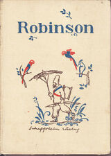 Daniel Defoe – Robinson – Robinson Crusoe – antik ca. 1920, Schaffstein, altdeut