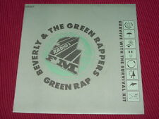 Beverly And The Green Rappers:  The Green Rap    UK    Near Mint   7""