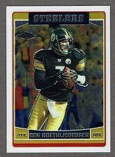 2006 Topps Chrome Football #84 Ben Roethlisberger Pittsburgh Steelers NMT