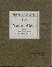 André Chancerel.Les Yeux Bleus.Dédicace.