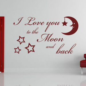 I Love You to the Moon and Back Wall Art Sticker Decal Kid's Bedroom (AS10099)