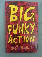 Big Funky Action by Jeff Raglus 1999 Signed by Author Mambo Superstar