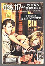 OSS 117 n°40 # JEAN BRUCE # OSS 117 S'EN OCCUPE # 1974 COMICS POCKET