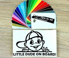 Little Dude on Board Child Baby Car Safety Sticker Decal Adhesive Bumper Blac #2