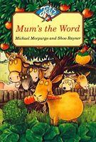 (Good)-Mum's the Word (Jets) (Paperback)-Morpurgo, Michael-0006751415