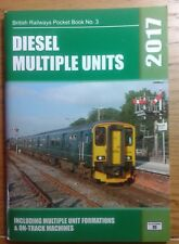 BRITISH RAILWAYS POCKET BOOK NO.3 - DIESEL MULTIPLE UNITS 2017