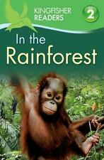 Kingfisher Readers: Kingfisher Readers L2: in the Rainforest by Claire...