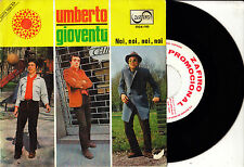 "7"" promo UMBERTO gioventu / noi noi noi 45 SPANISH rare PROMOTIONAL 1967 BEAT"