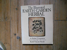 illustrated EARTH GARDEN HERBAL a herbal companionSMITH