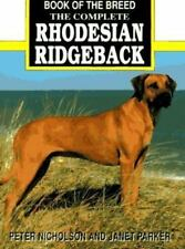 The Complete Rhodesian Ridgeback (Book of the Breed) by Nicholson, Peter|Park…