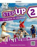 Holiday STEP UP 2° libro vacanze scuola secondaria, OXFORD