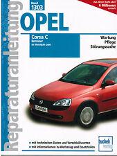 BOOK REPAIR MANUAL OPEL CORSA C Petrol FROM MODEL YEAR 2000 - 2006 Tape 1303