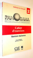 Girardet-Cridlig PANORAMA 2 CAHIER D'EXERCISES 2003 CLE CORSO LINGUE FRANCESE