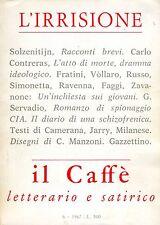 IL CAFFÈ Solzenitijn Conreras Fratini Vòllaro Russo Jarry ill. Manzoni IV 6 1967