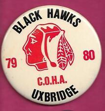 RARE VINTAGE HOCKEY 1979 UXBRIDGE BLACK HAWKS  PINBACK  (INV# A9361)