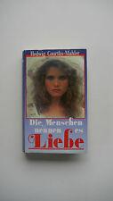 Hedwig Courths Mahler - Die Menschen nennen es Liebe