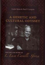 A Genetic and Cultural Odyssey: The Life and Work of L. Luca Cavalli-Sforza by