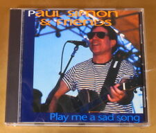 [AG-171] CD - PAUL SIMON & FRIENDS - PLAY ME A SAD SONG - 1993 - OTTIMO