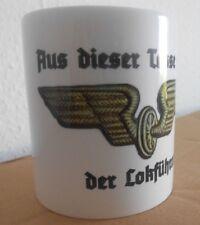 Tasse mit Motiv << Aus dieser Tasse trinkt der Lokführer >>