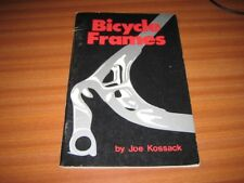 BICYCLE FRAMES BY JOE KOSSACK CYCLE CYCLING