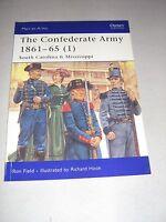 Men-At-Arms: The Confederate Army 1861-65 (1) : South Carolina and...
