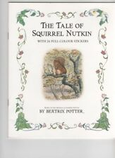 The Tale of Squirrel Nutkin: A Sticker Storybook By Beatrix Pot .9780723257585