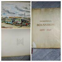Entreprise Boussiron 1899/1949 illustrations signé Dignimont tirage limité No74