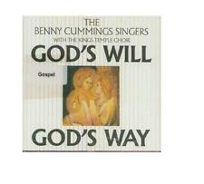 The Benny Cummings Singers with The Kings Temple Choir God 's will, God' s Way