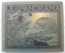 LE PANORAMA, MERVEILLES DE FRANCE ALGERIE SUISSE & BELGIQUE