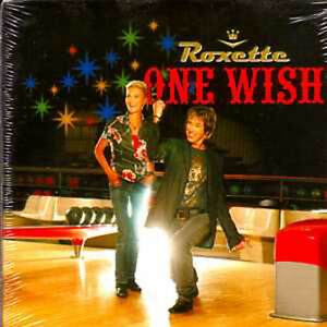 CD Single ROXETTE One wish CARD SLEEVE ++ NEW SEALED ++ 'The Rox Medley'
