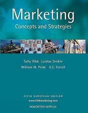 Marketing: Concepts and Strategies, European Edition by Dibb, Sally, Simkin, Ly
