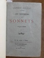 André DELVAUX.LES SONNEURS DE SONNETS.1540-1866. EO. BACHELIN-DEFLORENNE