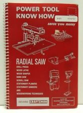 SEARS Craftsman RADIAL SAW & More Power Tool Know How Book - 1985 Spiral bound