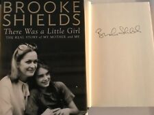 SIGNED Brooke Shields There Was a Little Girl The Real Story of My Mother and Me